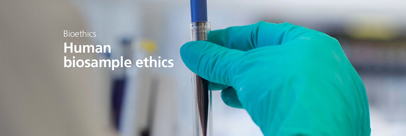 Human biosample ethics